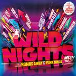 Wild Nights 2011 (unmixed tracks)