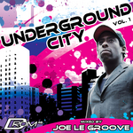 Underground City Vol 1 (mixed By Joe Le Groove) (unmixed Tracks)