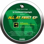 STEREOTAMIN - All At First EP (Front Cover)