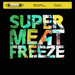 Super Meat Freeze