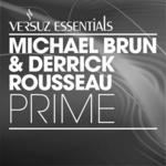 BRUN, MICHAEL/DERRICK ROUSSEAU - Prime (Front Cover)