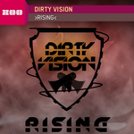 DIRTY VISION - Rising (Front Cover)