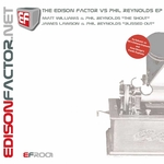 EDISON FACTOR, The vs PHIL REYNOLDS - The Edison Factor vs Phil Reynolds EP (Front Cover)