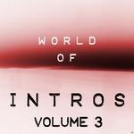 World Of Intros Vol 3 (Special DJ Tools)