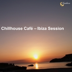 VARIOUS - Chillhouse Cafe: Ibiza Session (Front Cover)