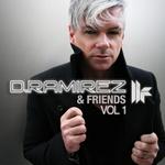 D Ramirez & Friends Vol 1