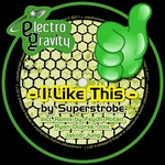 SUPERSTROBE - I Like This (Front Cover)