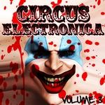Circus Electronica Vol 3 (tech & deep session)
