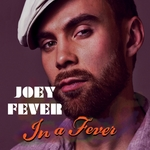 FEVER, Joey - In A Fever (Front Cover)