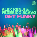 KENJI, Alex/FEDERICO SCAVO - Get Funky (Front Cover)