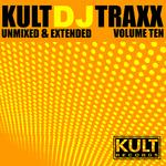 KULT DJ Traxx: Volume 10