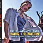 Mista Savona Presents Warn The Nation