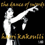 KAKOULLI, Harri - The Dance Of Swords (Front Cover)
