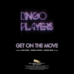 BINGO PLAYERS - Get On The Move (Front Cover)