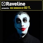 Raveline Mix Session By DJ T (unmixed tracks)