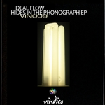 IDEAL FLOW - Hides In The Phonograph EP (Front Cover)