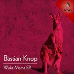 KNOP, Bastian - Waka Mama EP (Front Cover)