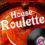 House Roulette
