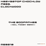 CHOCHLOW, Krzysztof presents CLOCKWOOD - The Godfather (Front Cover)
