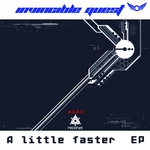 INVINCIBLE QUEST - A Little Faster EP (Front Cover)