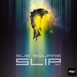 SUB SQUARE - Slip (Front Cover)