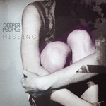 DEEPER PEOPLE - Missing (Front Cover)