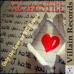 TIL & STILL - Only The Love On Will Rescue (Front Cover)