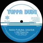 RIDDIM TUFFA feat LITTLE KIRK & DIEGOJAH - Kill Them Out (Front Cover)