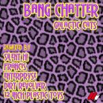 BANG CHATTER - Galactic Cats (remixes EP) (Front Cover)
