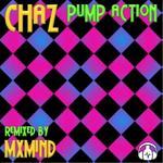 CHAZ - Pump Action (Front Cover)