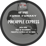 FUMA FUNAKY - Pineapple Express Hit Me Down EP (Front Cover)