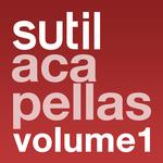 VARIOUS - Sutil Acapellas Volume 1 (Front Cover)