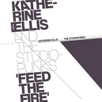 ELLIS, Katherine/THE STUDIOPUNKS - Feed The Fire (Front Cover)