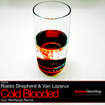 SHEPHERD, Rialdo & VAN LAZARUX - Cold Blooded (Front Cover)