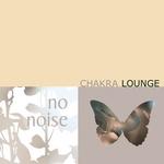 Chakra Lounge Vol 1
