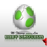 M THEORY feat Liu - Baby Dinosaur (Front Cover)