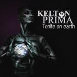 KELTON PRIMA - Tonite On Earth (Front Cover)