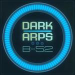 DARK ARPS - B-52 (Front Cover)