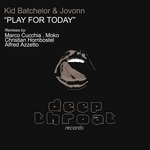 KID BATCHELOR/JOVONN - Play For Today (Front Cover)