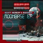 REMEDY, Scott/BAHAMUT - Moonbase EP (Front Cover)