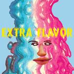 Extra Flavor (Dandelion Gum Era Sessions)