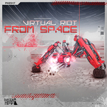 VIRTUAL RIOT - From Space (Front Cover)