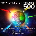 VAN BUUREN, Armin/PAUL OAKENFOLD/COSMIC GATE/VARIOUS - A State Of Trance 500 (DJ mix) (Front Cover)