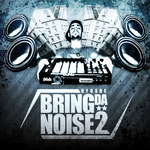 OYOSHE - Bring Da Noise 2 (Front Cover)