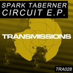 SPARK TABERNER - Circuit EP (Front Cover)