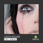 Cry Away