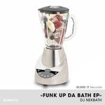 Funk Up Da Bath EP