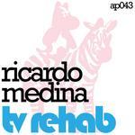 MEDINA, Ricardo - TV Rehab (Front Cover)