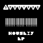 SMOOTRAB - Housexy EP (Front Cover)