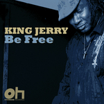 KING JERRY - Be Free (Front Cover)